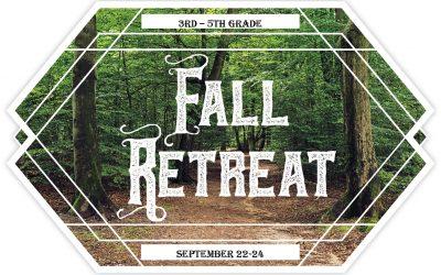 3rd – 5th Grade Fall Retreat