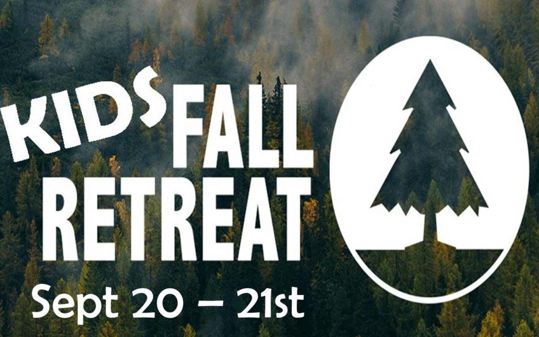 Kids Fall Retreat